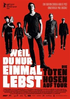 Ostbelgien - Die Toten Hosen auf Tour - Weil du nur einmal lebst