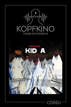 Ostbelgien - Kopfkino #5: Radiohead – Kid A