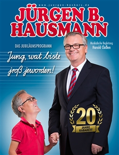 Ostbelgien - Jürgen B. Hausmann - Jung, wat biste jroß jeworden!