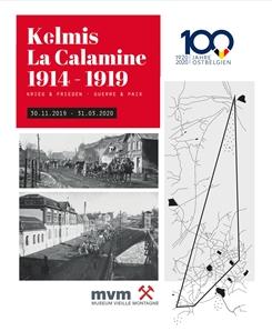 Ostbelgien - Wechselausstellung: KELMIS 1914-1919 -  KRIEG UND FRIEDEN
