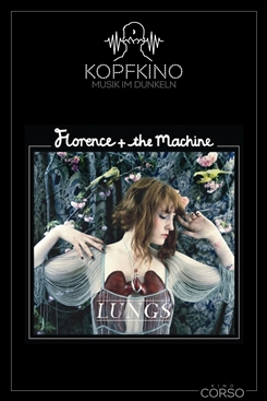 Ostbelgien - Kopfkino #8: Florence + The Machine – Lungs